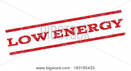 Low Energy watermark stamp. Text tag between parallel lines with grunge design style. Rubber seal stamp with scratched texture. Vector red color ink imprint on a white background.