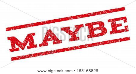 Maybe watermark stamp. Text caption between parallel lines with grunge design style. Rubber seal stamp with unclean texture. Vector red color ink imprint on a white background.