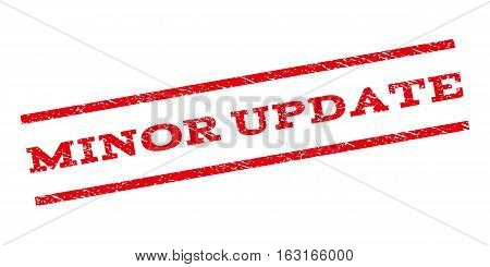 Minor Update watermark stamp. Text caption between parallel lines with grunge design style. Rubber seal stamp with dirty texture. Vector red color ink imprint on a white background.