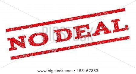 No Deal watermark stamp. Text tag between parallel lines with grunge design style. Rubber seal stamp with dust texture. Vector red color ink imprint on a white background.