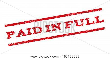 Paid In Full watermark stamp. Text tag between parallel lines with grunge design style. Rubber seal stamp with scratched texture. Vector red color ink imprint on a white background.