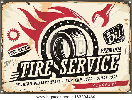 Vintage tin sign for tire service with tire drawing and speed flames. Retro vector illustration on old damaged metal background.