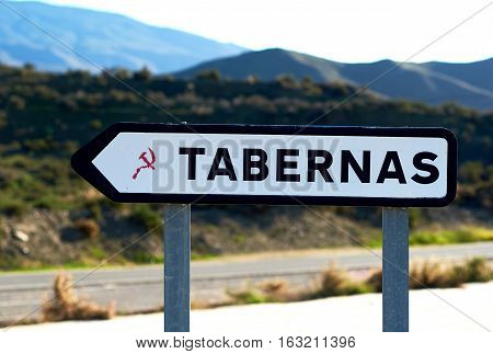 Road sign of Tabernas is one of semi-deserts in Spain province of Almeria.