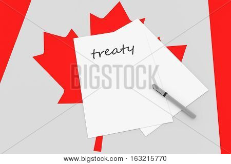 Canadian Politics: Treaty Note With Pen On Canada Flag 3d illustration