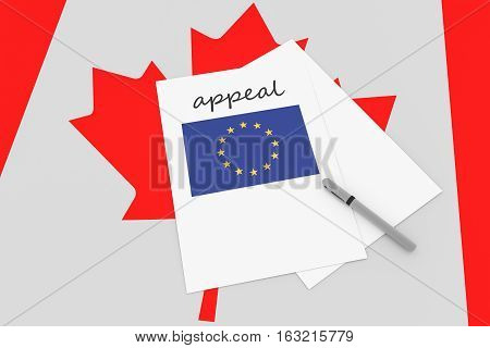 Canadian Politics: EU Appeal On Canada Flag 3d illustration