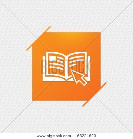 Instruction sign icon. Manual book symbol. Read before use. Orange square label on pattern. Vector