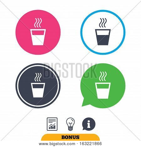 Hot water sign icon. Hot drink glass symbol. Report document, information sign and light bulb icons. Vector