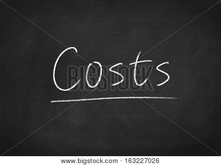 costs concept word on blackboard chalkboard background