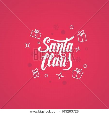 Santa Claus Vector Text Calligraphic Lettering Design Card Template.