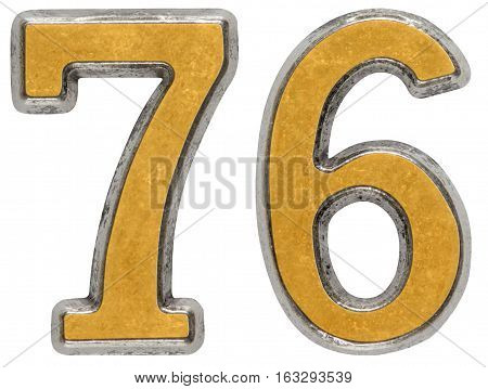 Metal numeral 76 seventy-six isolated on white background