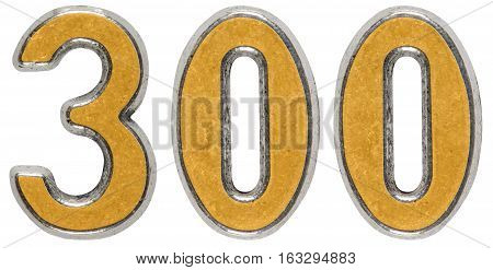 Metal numeral 300 three hundred isolated on white background