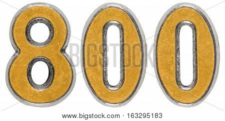 Metal numeral 800 eight hundred isolated on white background