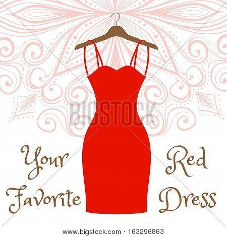 The little red dress hanging on a hanger. Cocktail dress. Evening festive attire. Fashion week vector illustration. Handdrawing mandala on background.