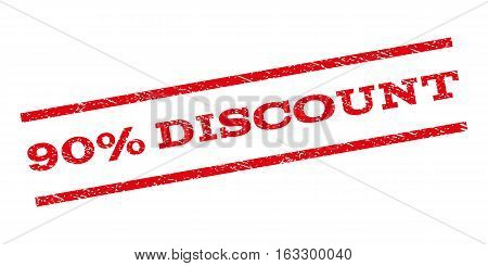 90 Percent Discount watermark stamp. Text caption between parallel lines with grunge design style. Rubber seal stamp with unclean texture. Vector red color ink imprint on a white background.