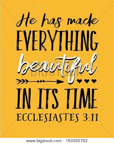 He has Made Everything Beautiful in its Time Bible Verse Typography Poster from Ecclesiastes on Gold Vintage Background