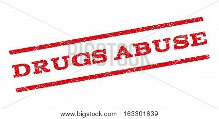 Drugs Abuse watermark stamp. Text tag between parallel lines with grunge design style. Rubber seal stamp with dirty texture. Vector red color ink imprint on a white background.