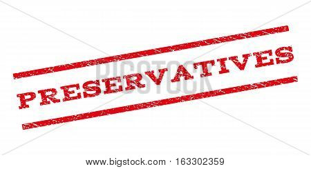 Preservatives watermark stamp. Text tag between parallel lines with grunge design style. Rubber seal stamp with dirty texture. Vector red color ink imprint on a white background.