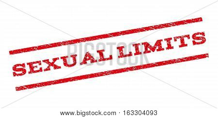 Sexual Limits watermark stamp. Text caption between parallel lines with grunge design style. Rubber seal stamp with scratched texture. Vector red color ink imprint on a white background.