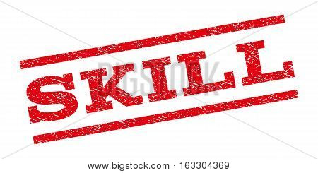 Skill watermark stamp. Text tag between parallel lines with grunge design style. Rubber seal stamp with dirty texture. Vector red color ink imprint on a white background.
