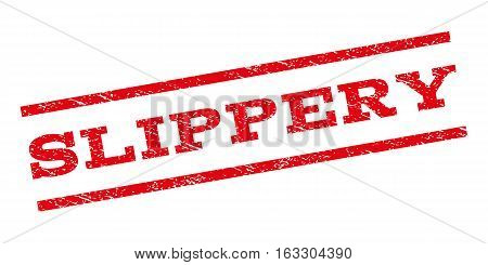 Slippery watermark stamp. Text caption between parallel lines with grunge design style. Rubber seal stamp with dirty texture. Vector red color ink imprint on a white background.