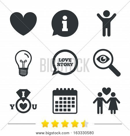 Valentine day love icons. I love you ring symbol. Couple lovers sign. Love story speech bubble. Information, light bulb and calendar icons. Investigate magnifier. Vector