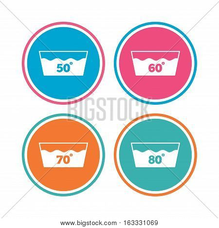 Wash icons. Machine washable at 50, 60, 70 and 80 degrees symbols. Laundry washhouse signs. Colored circle buttons. Vector