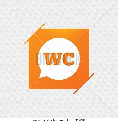 WC Toilet sign icon. Restroom or lavatory speech bubble symbol. Orange square label on pattern. Vector
