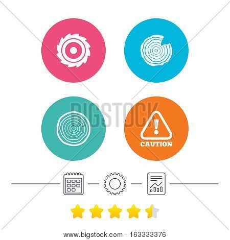 Wood and saw circular wheel icons. Attention caution symbol. Sawmill or woodworking factory signs. Calendar, cogwheel and report linear icons. Star vote ranking. Vector