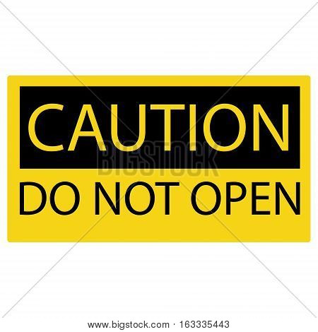 Vector illustration yellow caution sign do not open.