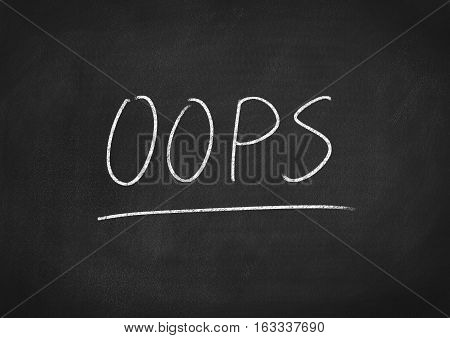 oops concept word on blackboard chalkboard background