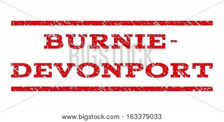 Burnie-Devonport watermark stamp. Text tag between horizontal parallel lines with grunge design style. Rubber seal stamp with dirty texture.
