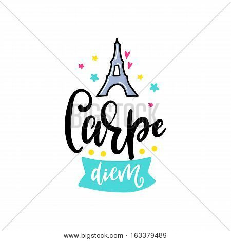 Vector poster with phrase, tower and decor elements. Typography card, color image. Carpe diem. Design for t-shirt and prints.