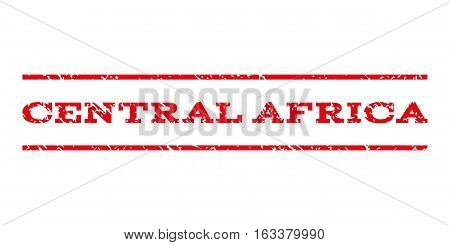 Central Africa watermark stamp. Text caption between horizontal parallel lines with grunge design style. Rubber seal stamp with unclean texture.