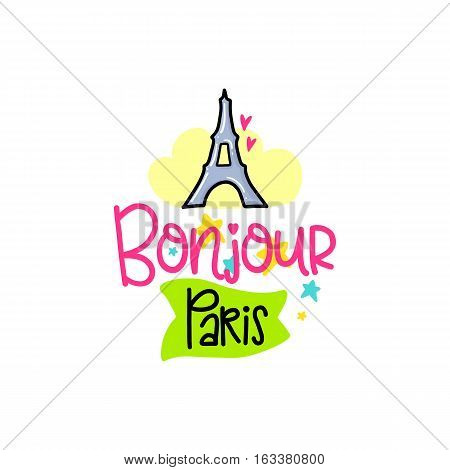 Vector poster with phrase, tower and decor elements. Typography card, color image. Bonjour Paris. Design for t-shirt and prints.