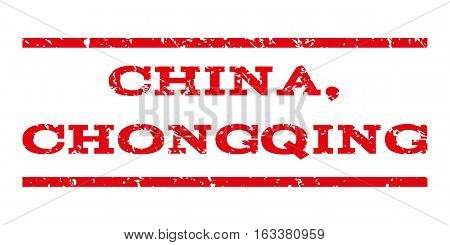 China, Chongqing watermark stamp. Text caption between horizontal parallel lines with grunge design style. Rubber seal stamp with dirty texture.