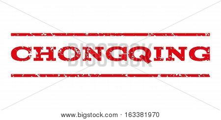 Chongqing watermark stamp. Text caption between horizontal parallel lines with grunge design style. Rubber seal stamp with dirty texture. Vector intensive red color ink imprint on a white background.