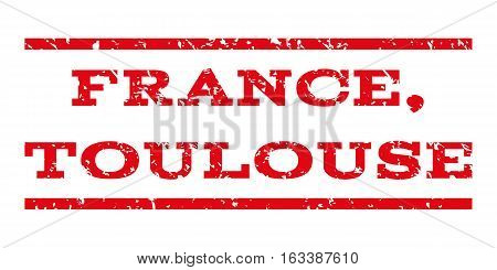 France, Toulouse watermark stamp. Text caption between horizontal parallel lines with grunge design style. Rubber seal stamp with scratched texture.