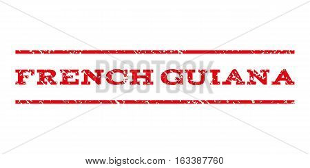 French Guiana watermark stamp. Text caption between horizontal parallel lines with grunge design style. Rubber seal stamp with scratched texture.
