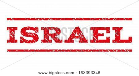 Israel watermark stamp. Text tag between horizontal parallel lines with grunge design style. Rubber seal stamp with dirty texture. Vector intensive red color ink imprint on a white background.