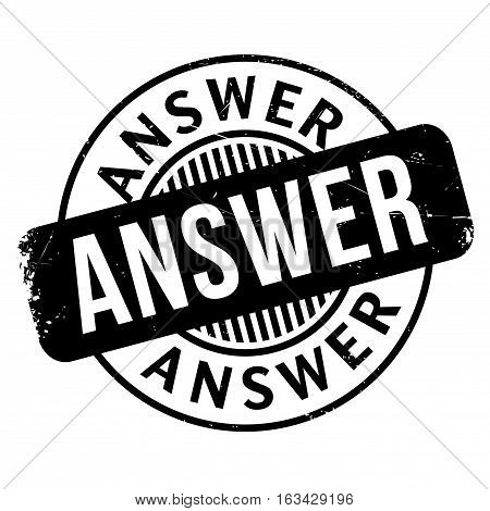 Answer rubber stamp. Grunge design with dust scratches. Effects can be easily removed for a clean, crisp look. Color is easily changed.