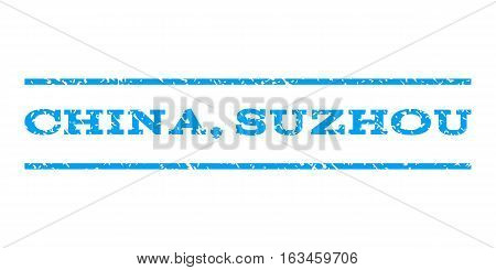 China, Suzhou watermark stamp. Text caption between horizontal parallel lines with grunge design style. Rubber seal stamp with unclean texture. Vector blue color ink imprint on a white background.