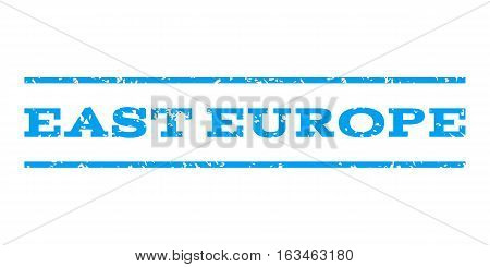 East Europe watermark stamp. Text caption between horizontal parallel lines with grunge design style. Rubber seal stamp with scratched texture. Vector blue color ink imprint on a white background.