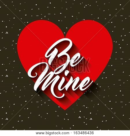 be mine card with red heart icon. colorful design. vector illustration