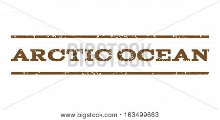 Arctic Ocean watermark stamp. Text tag between horizontal parallel lines with grunge design style. Rubber seal stamp with scratched texture. Vector brown color ink imprint on a white background.