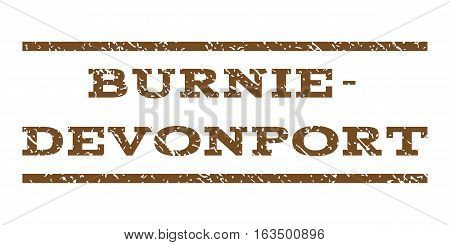 Burnie-Devonport watermark stamp. Text tag between horizontal parallel lines with grunge design style. Rubber seal stamp with unclean texture. Vector brown color ink imprint on a white background.