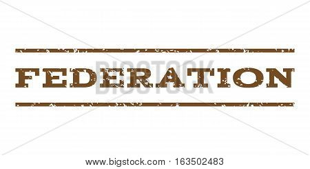 Federation watermark stamp. Text tag between horizontal parallel lines with grunge design style. Rubber seal stamp with scratched texture. Vector brown color ink imprint on a white background.