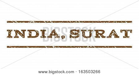 India, Surat watermark stamp. Text caption between horizontal parallel lines with grunge design style. Rubber seal stamp with scratched texture. Vector brown color ink imprint on a white background.