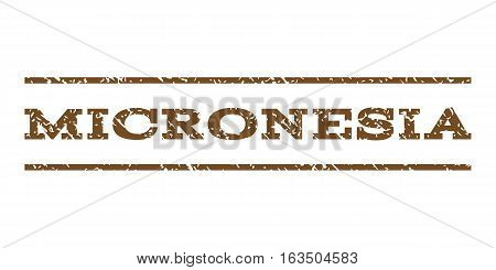 Micronesia watermark stamp. Text tag between horizontal parallel lines with grunge design style. Rubber seal stamp with scratched texture. Vector brown color ink imprint on a white background.