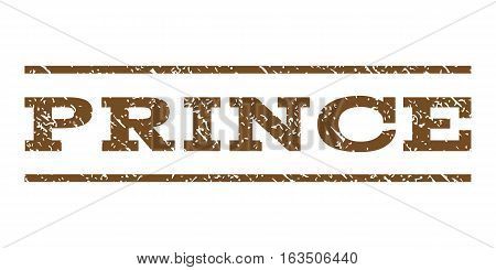 Prince watermark stamp. Text caption between horizontal parallel lines with grunge design style. Rubber seal stamp with scratched texture. Vector brown color ink imprint on a white background.