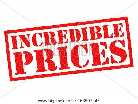 INCREDIBLE PRICES red Rubber Stamp over a white background.